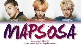 HwangTaeJi - MAPSOSA (맙소사) (Color Coded Lyrics Eng/Rom/Han)