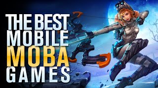 Best MOBA Games f๐r Mobile