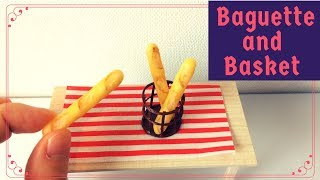DIY Miniature Baguette and Basket