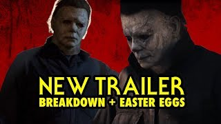 HALLOWEEN (2018) Official Trailer BREAKDOWN + EASTER EGGS