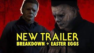 HALLOWEEN (2018) Official Trailer BREAKDOWN + EASTER EGGS