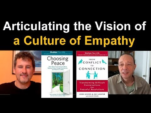 Articulating the Vision of a Culture of Empathy: John Kinyon & Edwin Rutsch