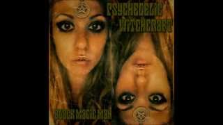 Psychedelic Witchcraft - Black MagicMan