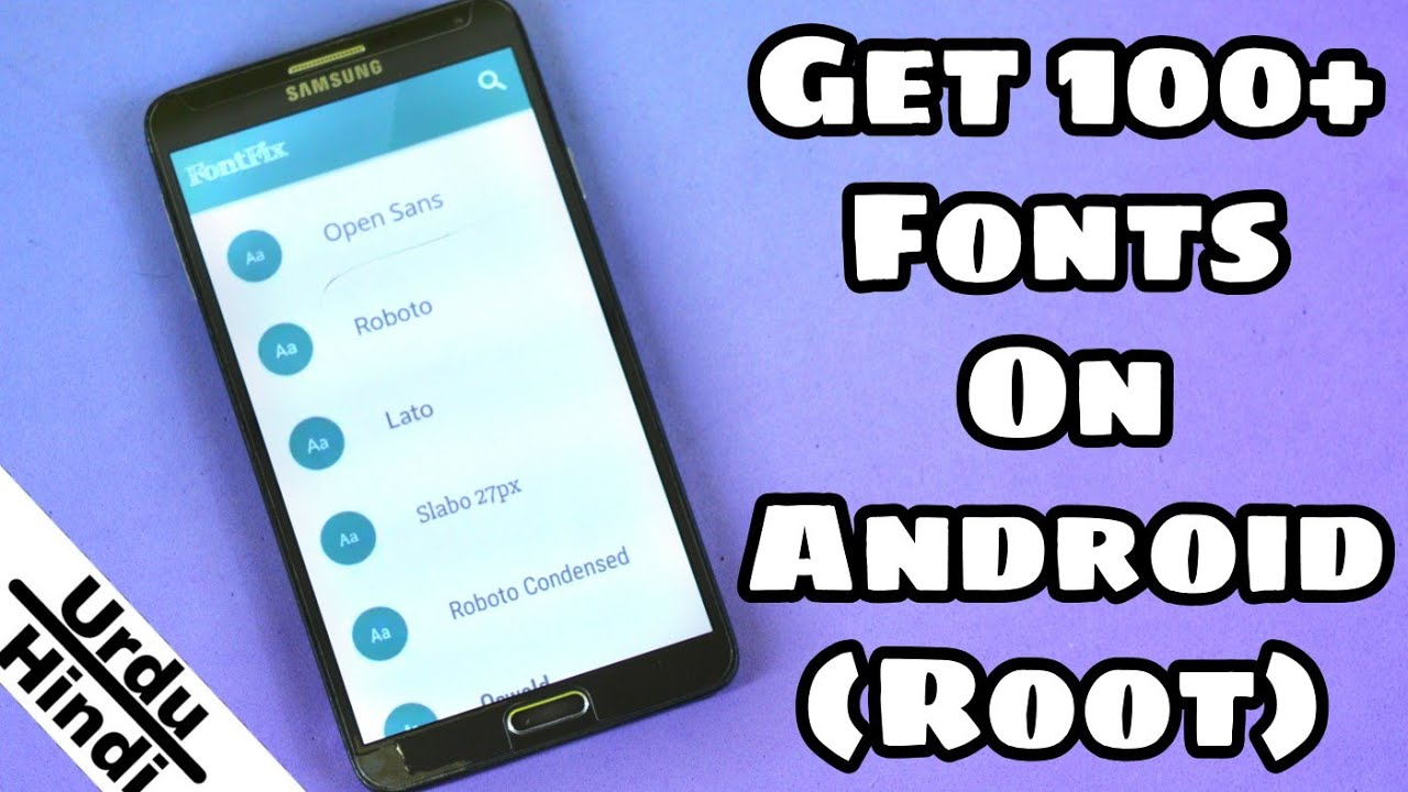 Get 100+ of Fonts On Any Android Device (Root) (Urdu-Hindi)