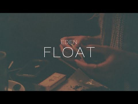 EDEN - float (Lyric Video)