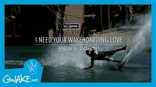 #8 - I Need Your Wakeboarding Love  - Wakeboard - Cable - Tricks