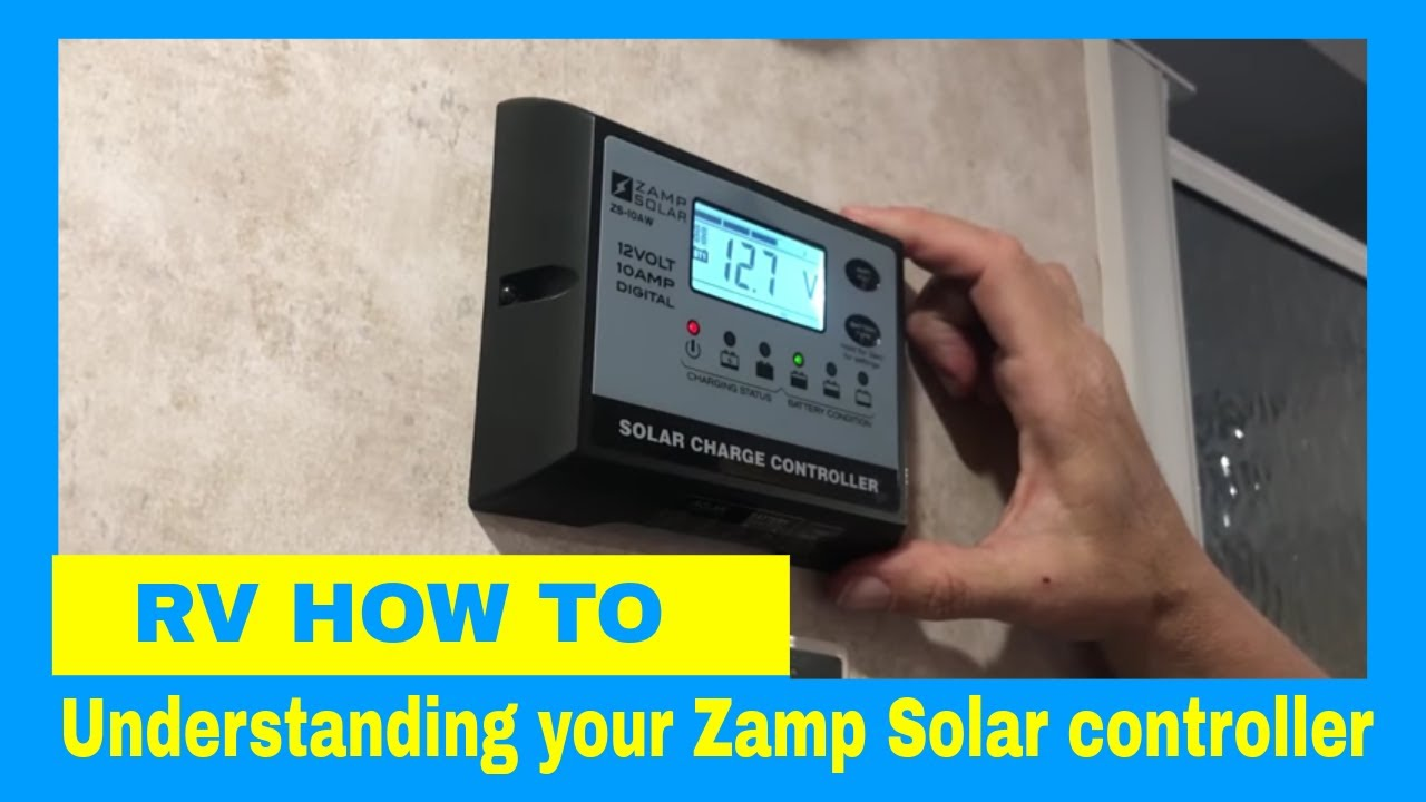 Rvers How To Understanding The Zamp Controller In Our Little Guy Max Youtube