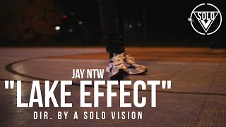 "Jay NTW - ""Lake Effect"" (Official Video) 