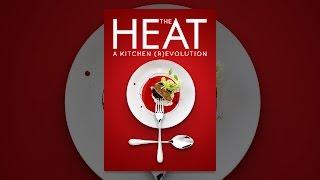 Die Hitze: Eine Küche, die (R)evolution