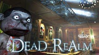 Dead Realm: SCARED THE SH*T OUTTA ME!