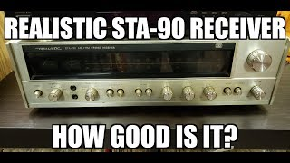 How good are vintage Realistic receivers? Test/review of STA-90