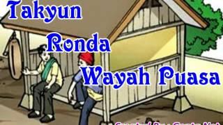 Takyun Ronda Wayah Puasa