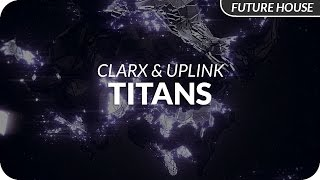 Clarx Uplink Titans.mp3