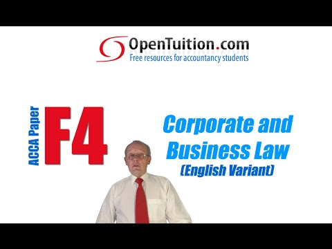 ACCA F4 Corporate and Business Law, Free Lectures, Notes and Exam tips