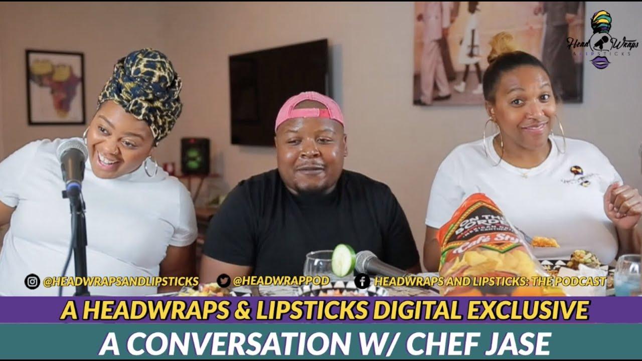 Download A Conversation W/ Chef Jase: A Headwraps & Lipsticks Digital Exclusive