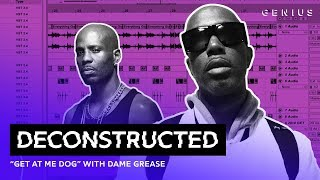 "The Making Of DMX's ""Get At Me Dog"" With Dame Grease 