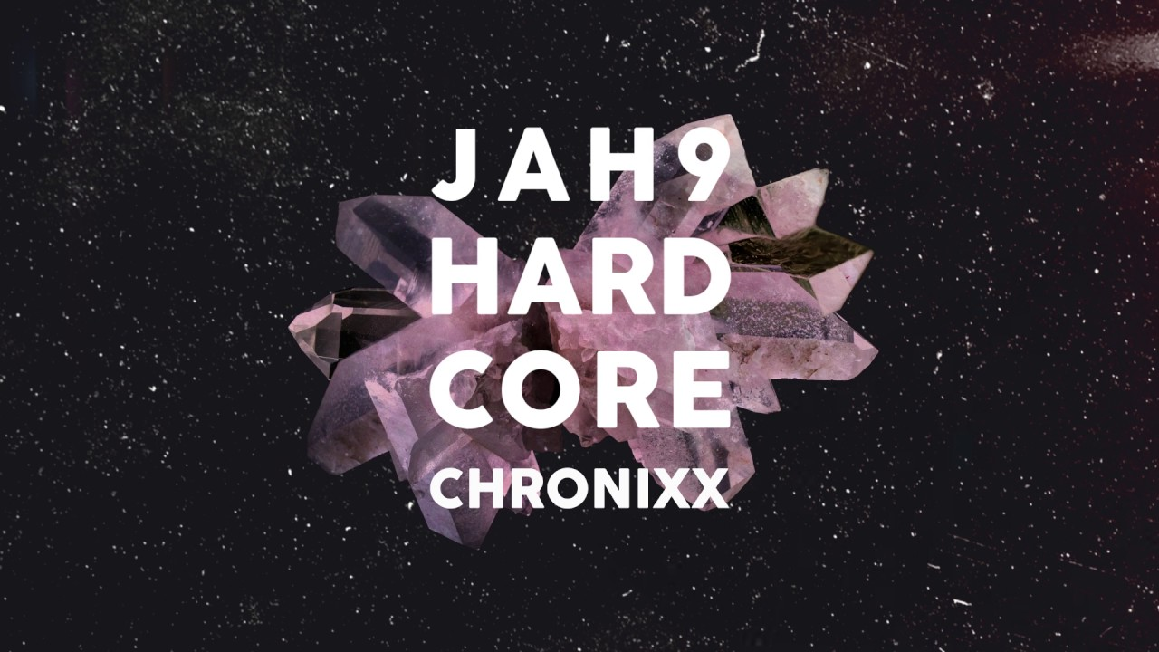 Jah9 ft Chronixx – Hardcore (Remix) | Official Audio