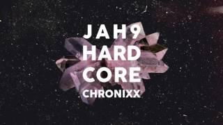 Jah9 ft. Chronixx - Hardcore (Remix) |  Audio