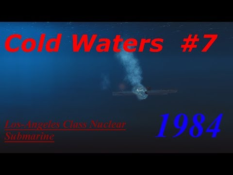 Cold Waters 1984 Campaign Los-Angeles Class #7- Whiskey Whiskey Foxtrot