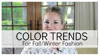 Fall Fashion Color Trends | BusbeeStyle com