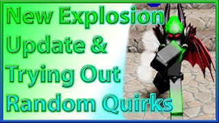 New Explosion Update in Boku No Roblox & Trying Out Random Quirks