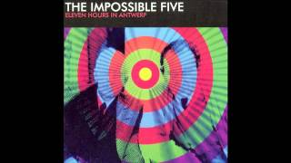 Everything I Know - The Impossible 5