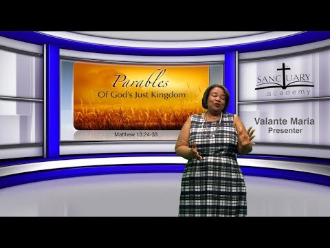 Parables of God's Just Kingdom - Sunday School Lesson June 10, 2018