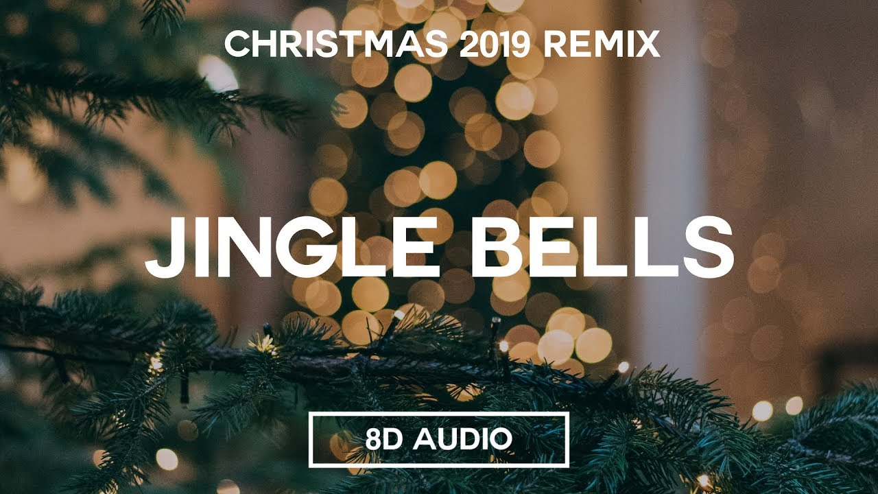 Christmas Music 2019 - Jingle Bells (8D Audio)