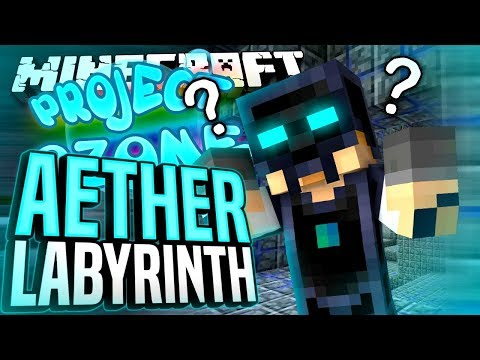Minecraft - AETHER LABYRINTH - Project Ozone #200