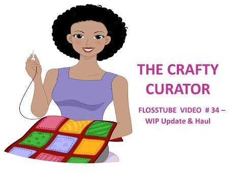 FLOSSTUBE VIDEO #34 WIP Update - Haul!