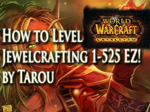 How To Level Jewelcrafting 1-525 Fast, Easy, & FREE! - World Of Warcraft