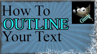 Outline Text with Gimp 2.8