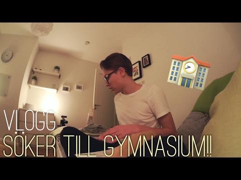 SÖKER TILL GYMNASIUM! || Vlogg