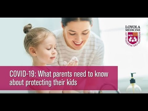 COVID-19: What parents need to know about protecting their kids