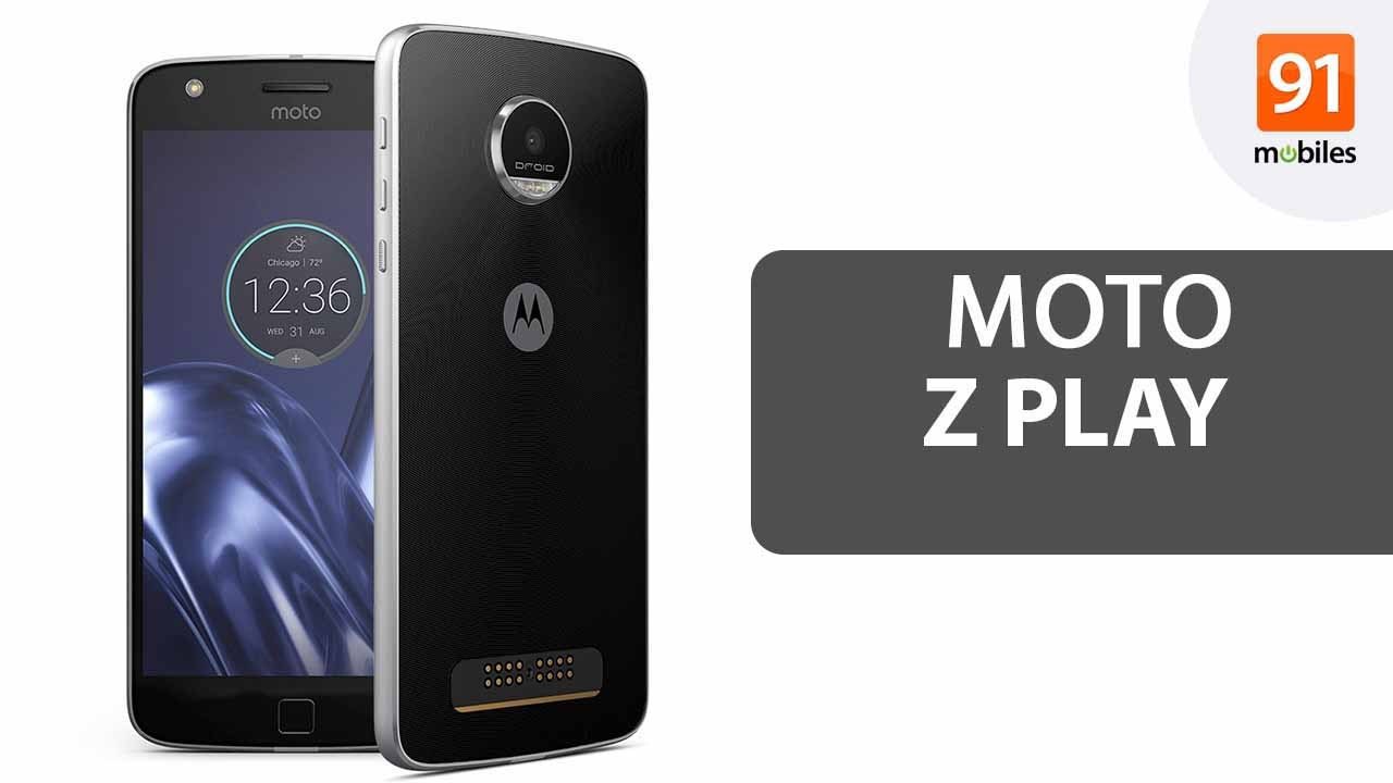 Moto z moto z play now available in india price specifications and - Moto Z Play Review Of The Specifications Opinions Perfect Yet Pricey