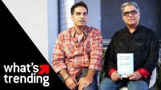 "Deepak and Gotham Chopra on ""Decoding Deepak"" and ""God: A Story of Revelation"""