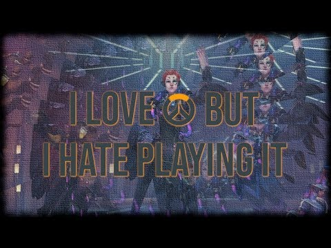 I LOVE OVERWATCH BUT I HATE PLAYING IT thumbnail