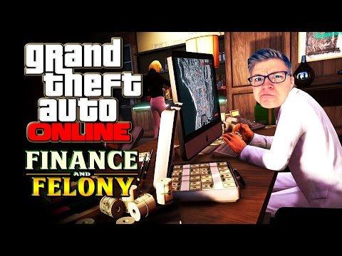 GTA 5 ONLINE FINANCE AND FELONY UPDATE - Millionen für die Wurstel GmbH