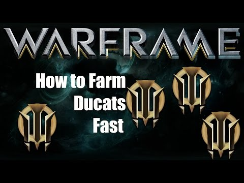 Warframe: How to Farm Ducats Fast