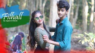 FILHALL | Akshay Kumar Ft Nupur Sanon | BPraak | vagabond friends