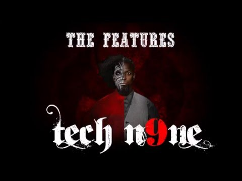 Tech N9ne - The Features