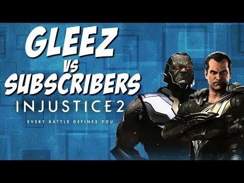 GLEEZ VS SUBSCRIBERS | Injustice 2 KOTH: Post Turkey Tournament