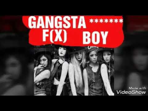 F(x)-Gangsta Boy💕