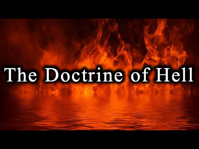 The Doctrine of Hell - April 11th, 2021