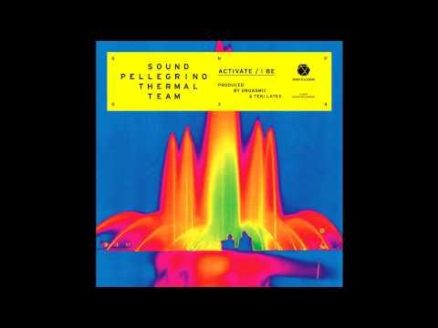 "Sound Pellegrino Thermal Team — ""Activate"""