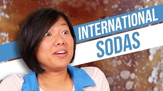 Americans Try International Sodas