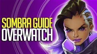 """Overwatch - Sombra Guide """" Complete Hero Breakdown"""""""
