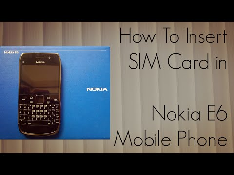 How to Insert SIM Card in Nokia E6 Mobile Phone