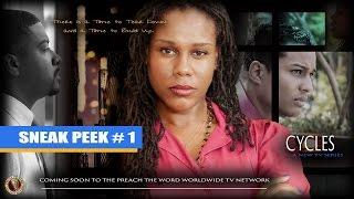 Cycles (A New Christian TV Series) - - Sneak Peek # 1