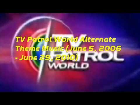 TV Patrol World Theme Music (ALTERNATE VERSION) JUNE 5, 2006-JUNE 29, 2010